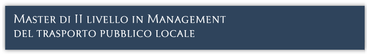 Master in Management del trasporto locale - Università di Roma